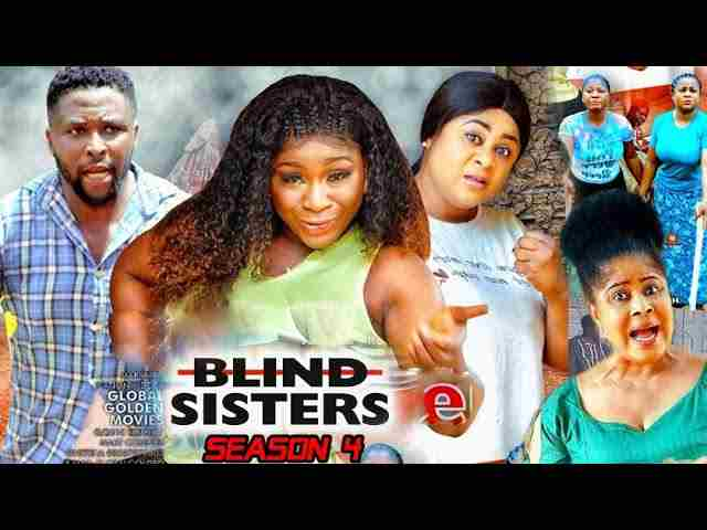 Blind Sisters Season 4 Latest Nigerian 2021 Nollywood Movie