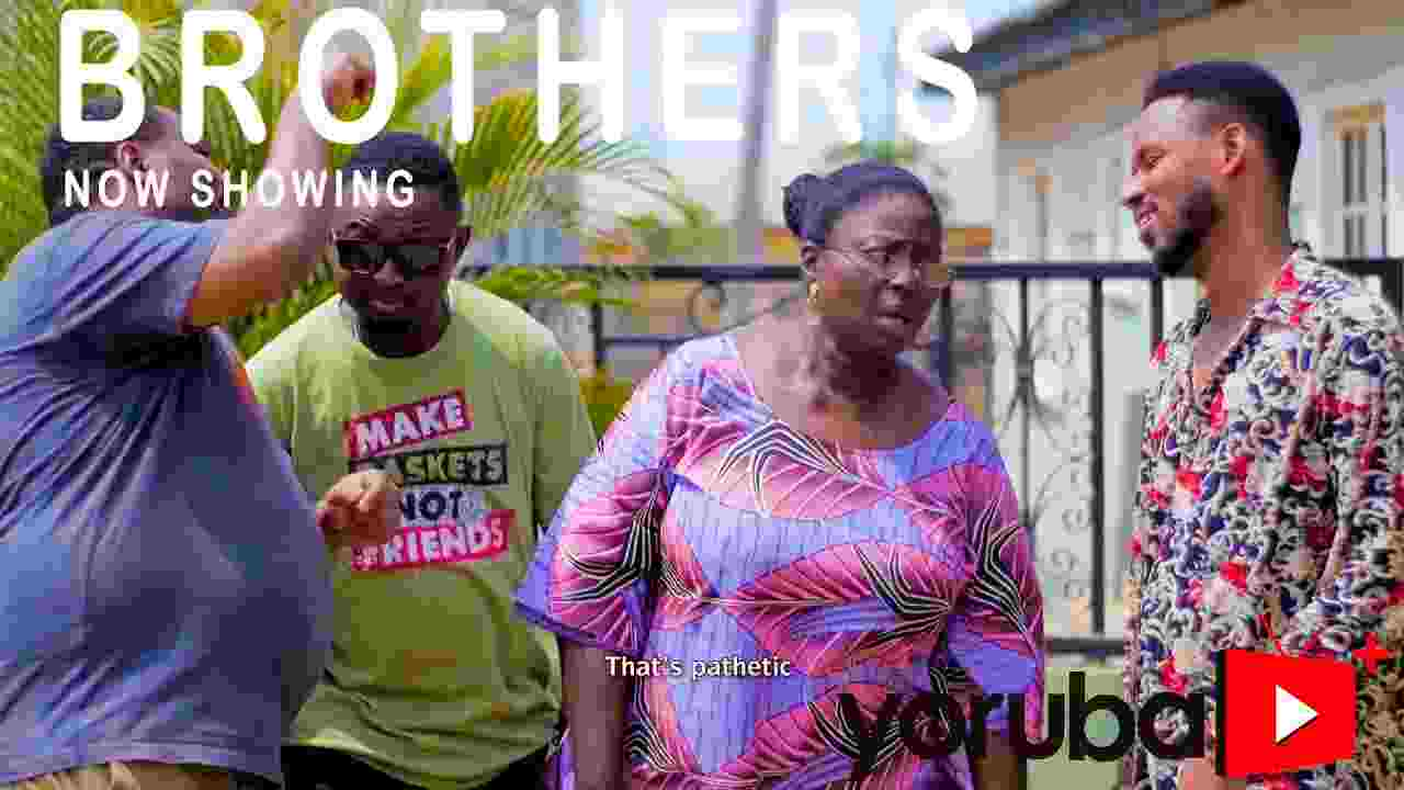 Brothers Latest Yoruba Movie 2021 Drama (Movie)