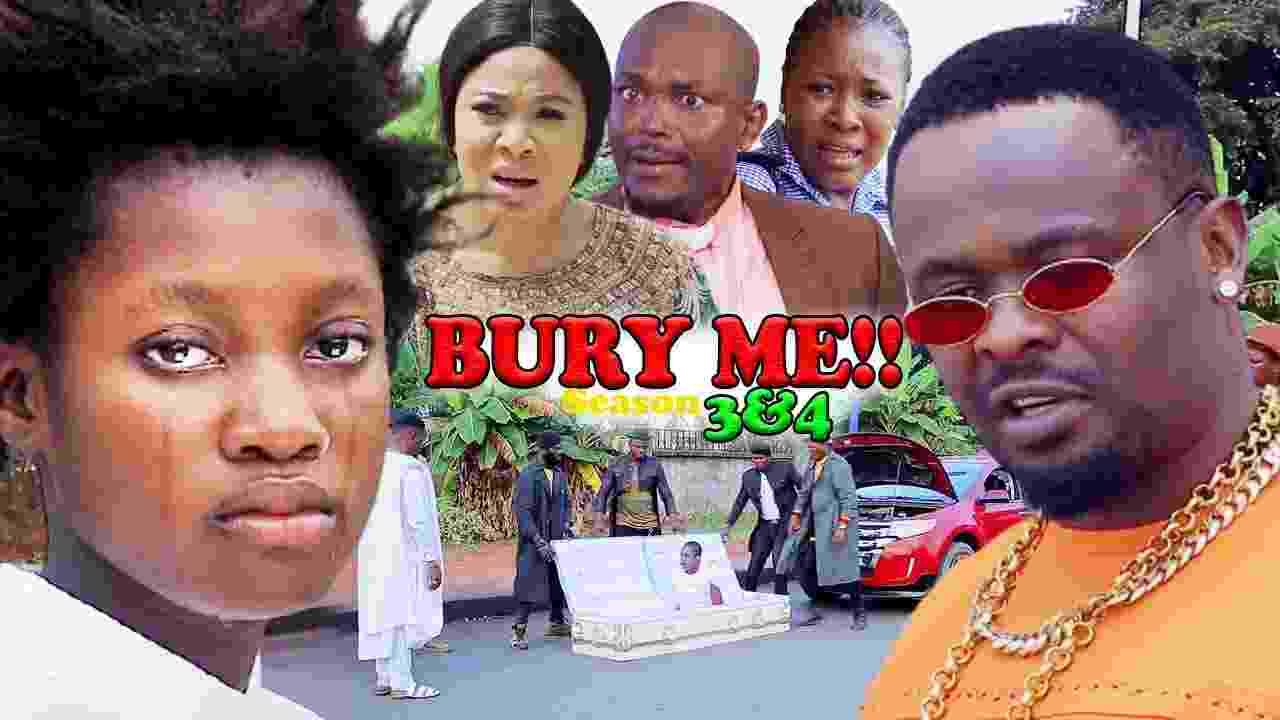 Bury Me Season 4 Latest Nigerian 2021 Nollywood Movie