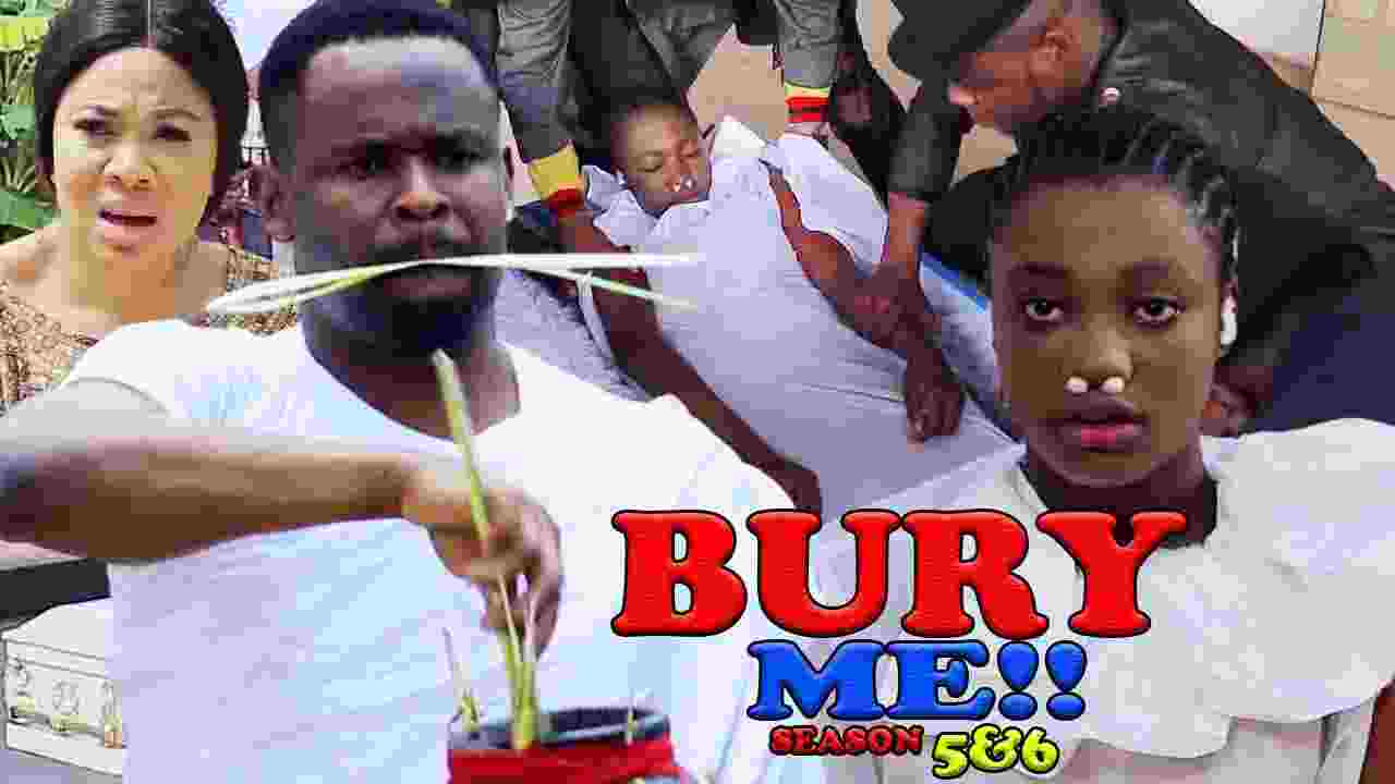 Bury Me Season 5 Latest Nigerian 2021 Nollywood Movie