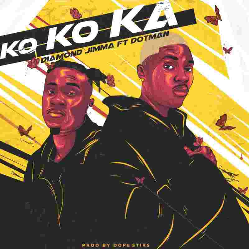Diamond Jimma Ft. Dotman - Kokoka