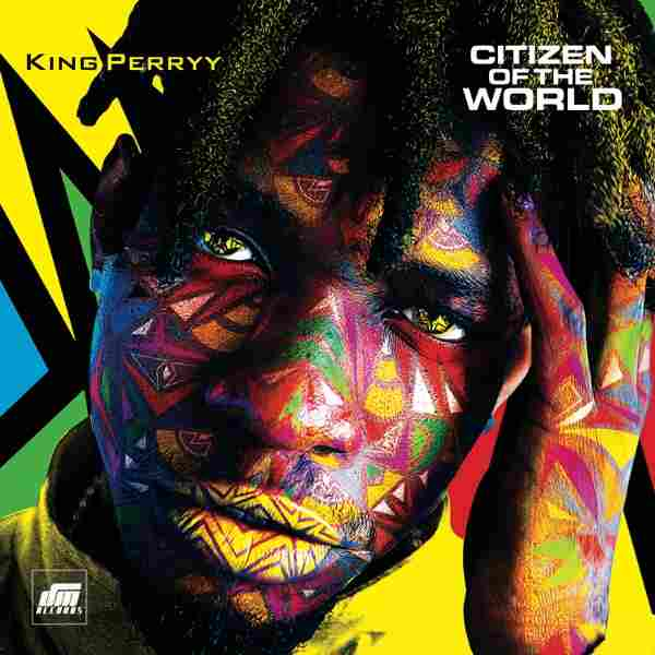 King Perryy - Citizen of the World (Album)