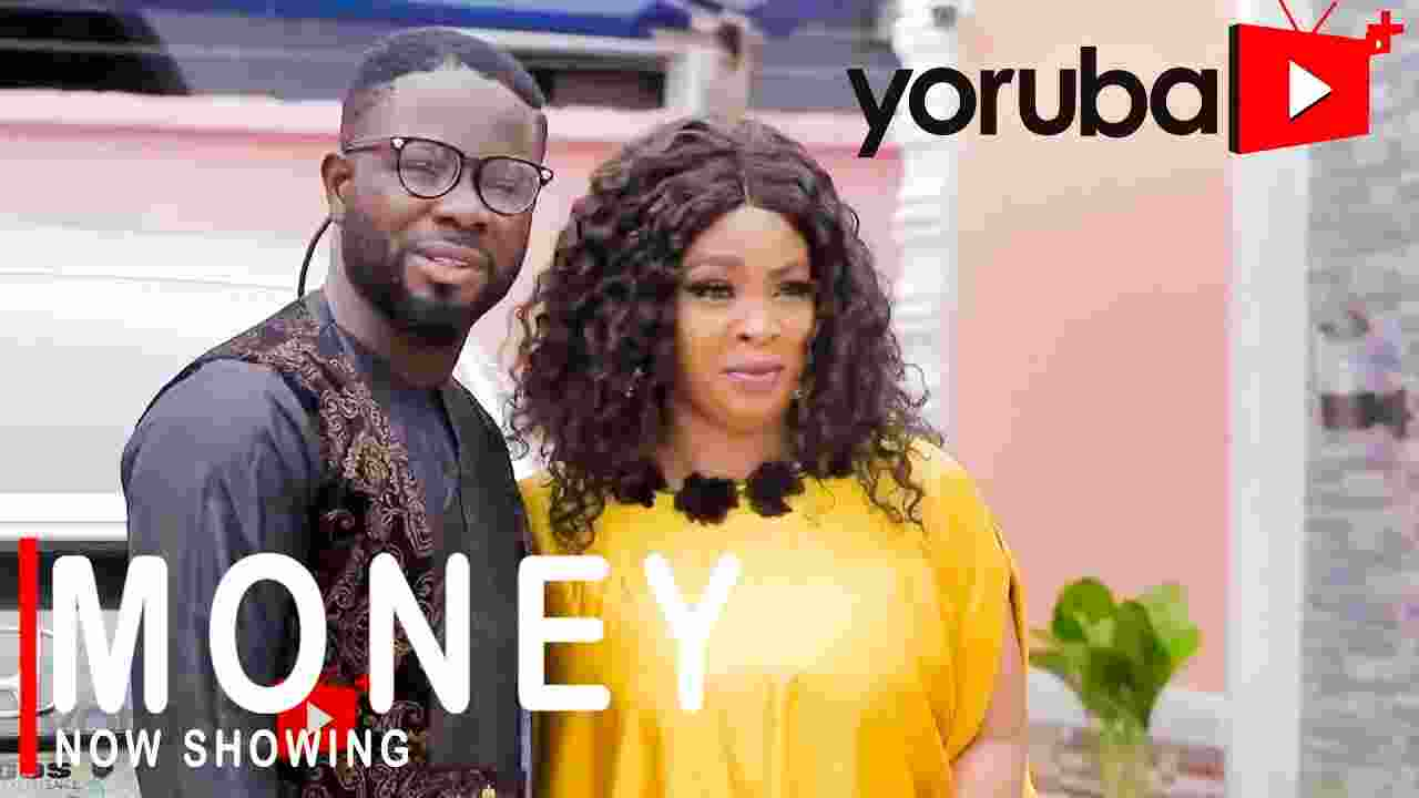 Money Latest Yoruba Movie 2021 Drama (Movie)