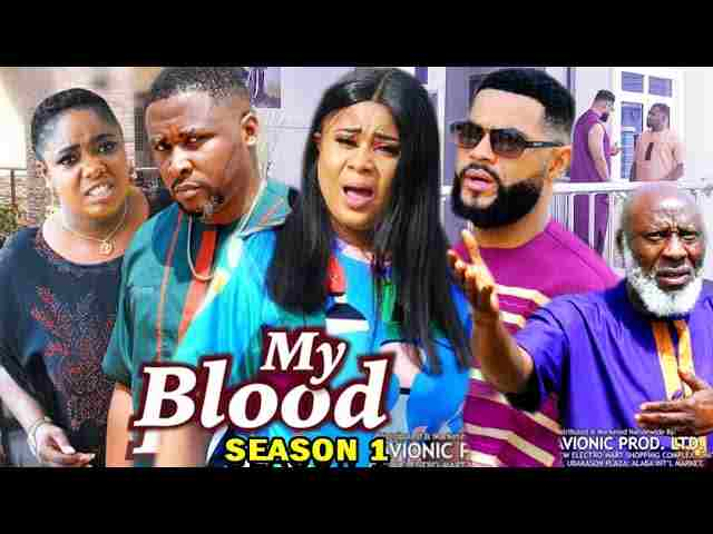 My Blood Season 1 Latest Nigerian 2021 Nollywood Movie