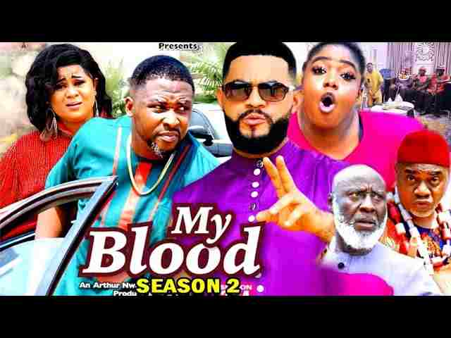 My Blood Season 2 Latest Nigerian 2021 Nollywood Movie