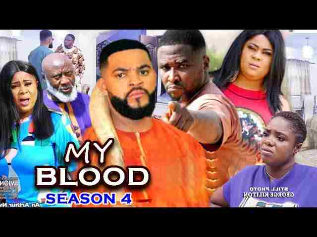 My Blood Season 4 Latest Nigerian 2021 Nollywood Movie
