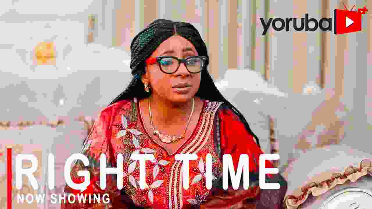 Right Time Latest Yoruba Movie 2021 Drama (Movie)