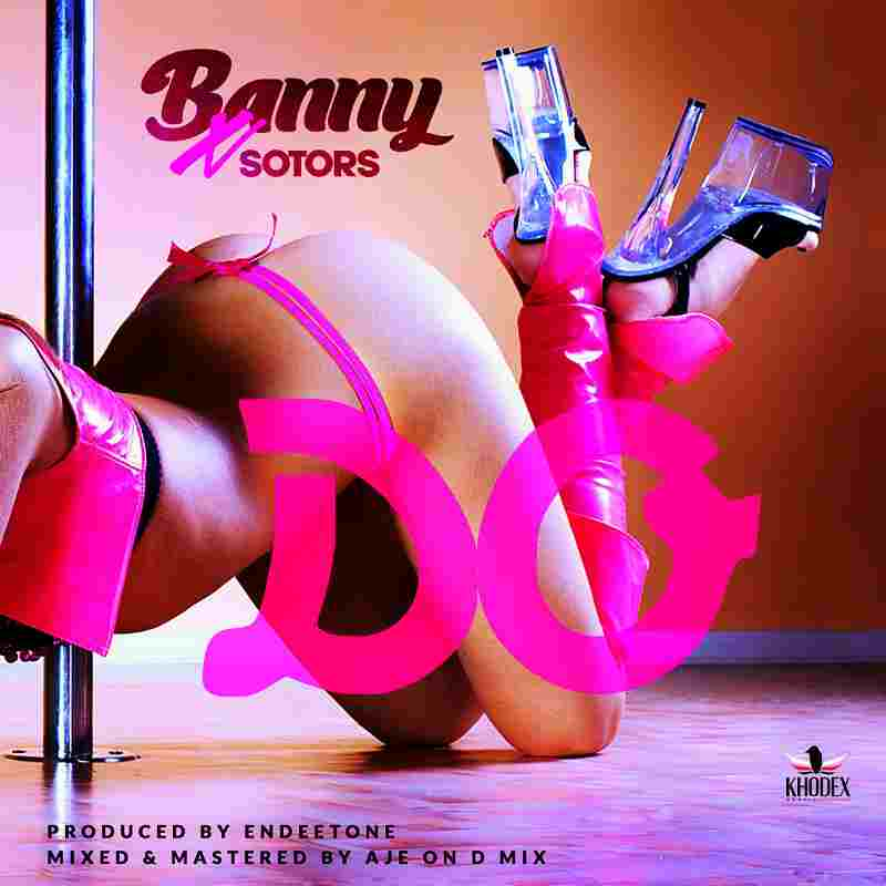 Banny Fosto Ft. Sotors - Do