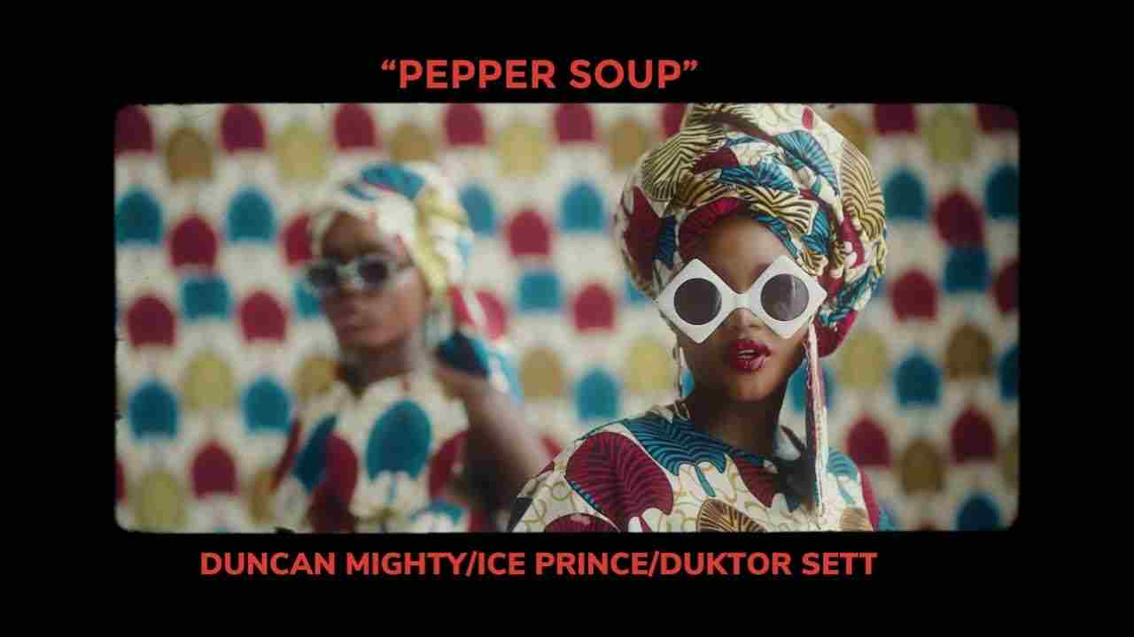 Basketmouth Ft. Duncan Mighty & Ice Prince - Pepper Soup (Official Video)