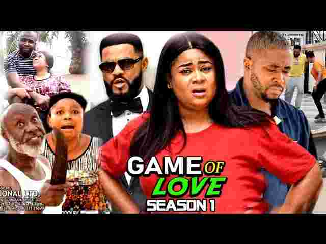 Game Of Love Season 1 Latest Nigerian 2021 Nollywood Movie