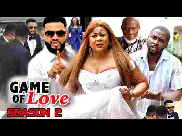 Game Of Love Season 2 Latest Nigerian 2021 Nollywood Movie