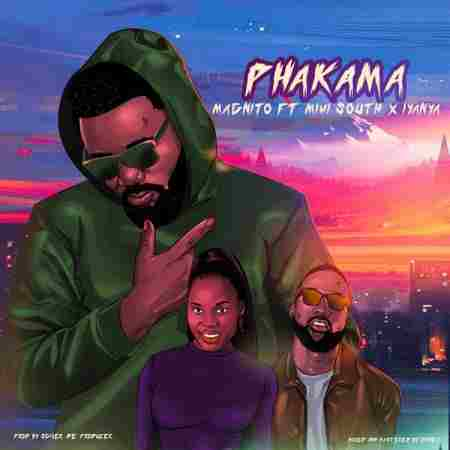 Magnito Ft. Iyanya & Mimi South - Phakama