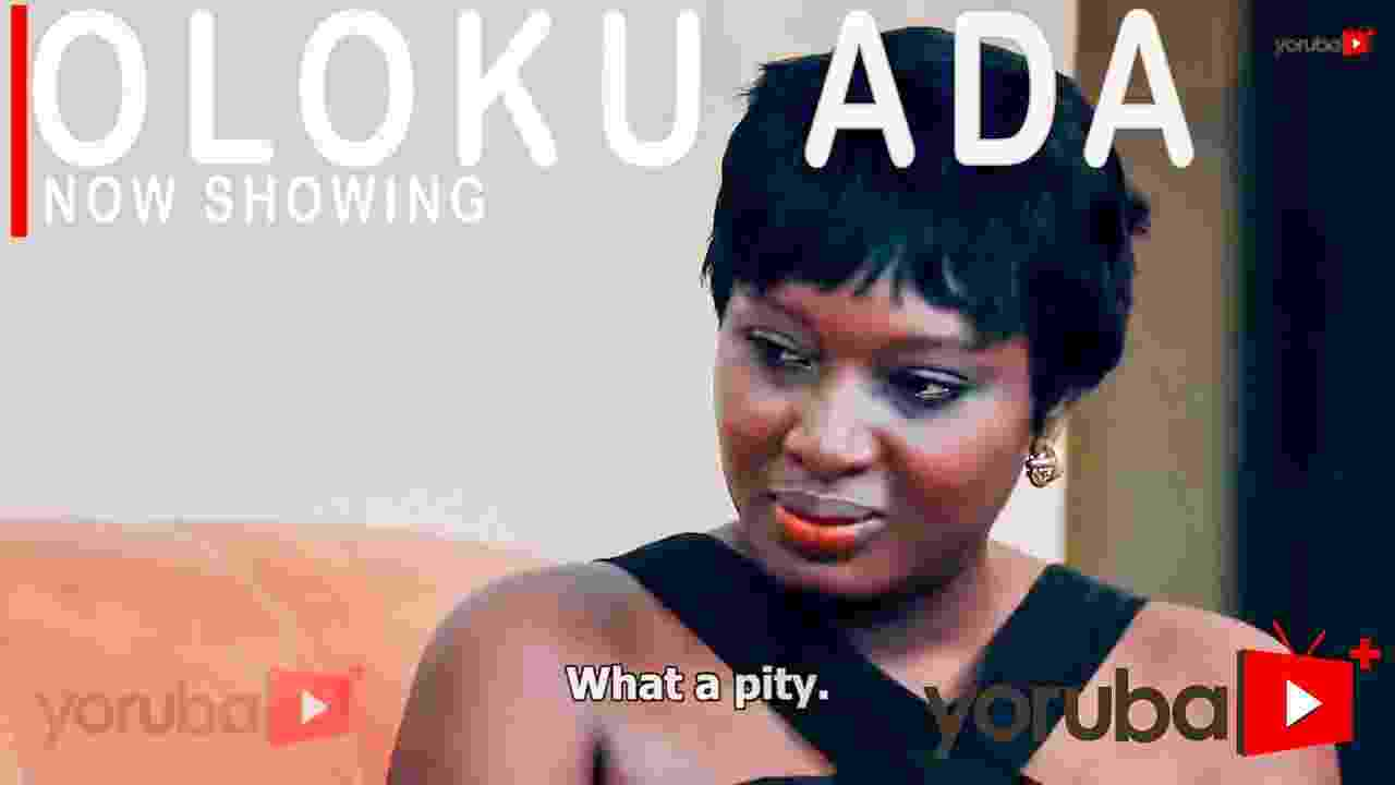 Oloku Ada Latest Yoruba Movie 2021 Drama (Movie)