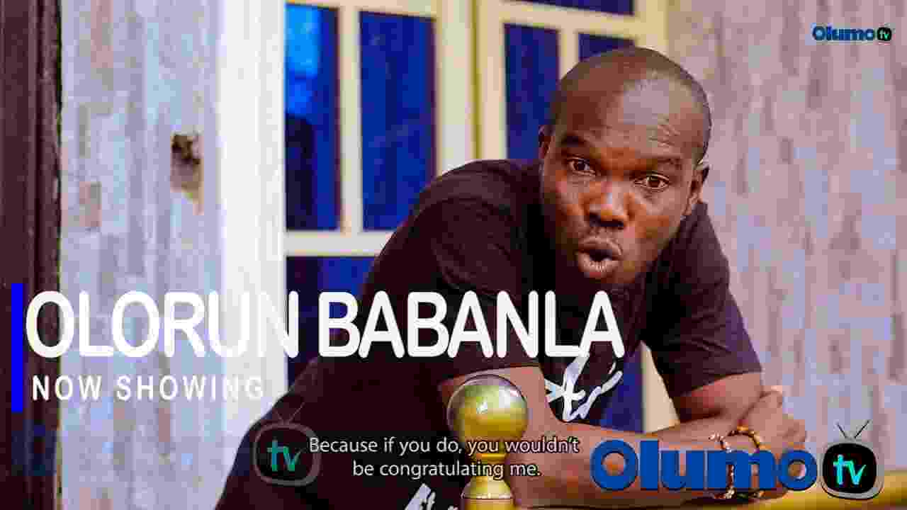 Olorun Babanla Latest Yoruba Movie 2021 Drama (Movie)