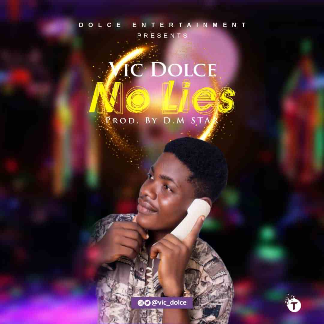 Vic Dolce - No Lies