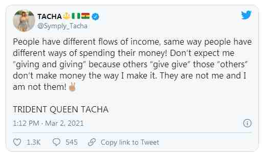 """Don't expect me to give because others are giving. They don't make their money the way I make my money"" - Bbnaija Star, Tacha"
