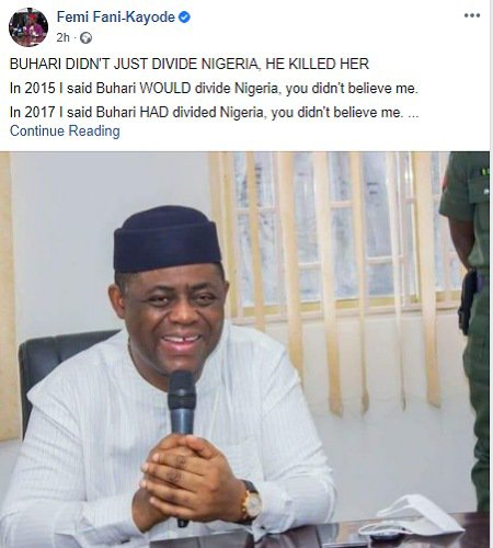 If Buhari doesn't Retrace his Steps, there'll be no Nigeria left by 2023 - Femi Fani Kayode