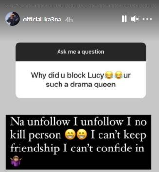Why I ended my friendship with Lucy - Ka3na finally opens up