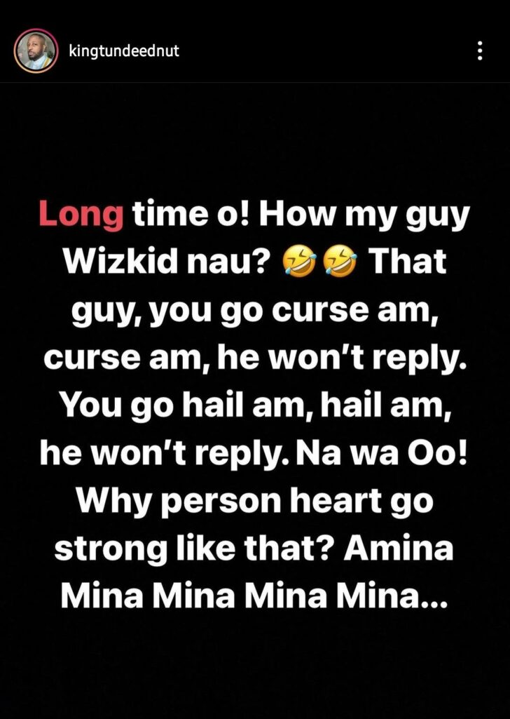 "Why Person Heart Strong Like That"" – Tunde Ednut Attacks Wizkid Once Again"