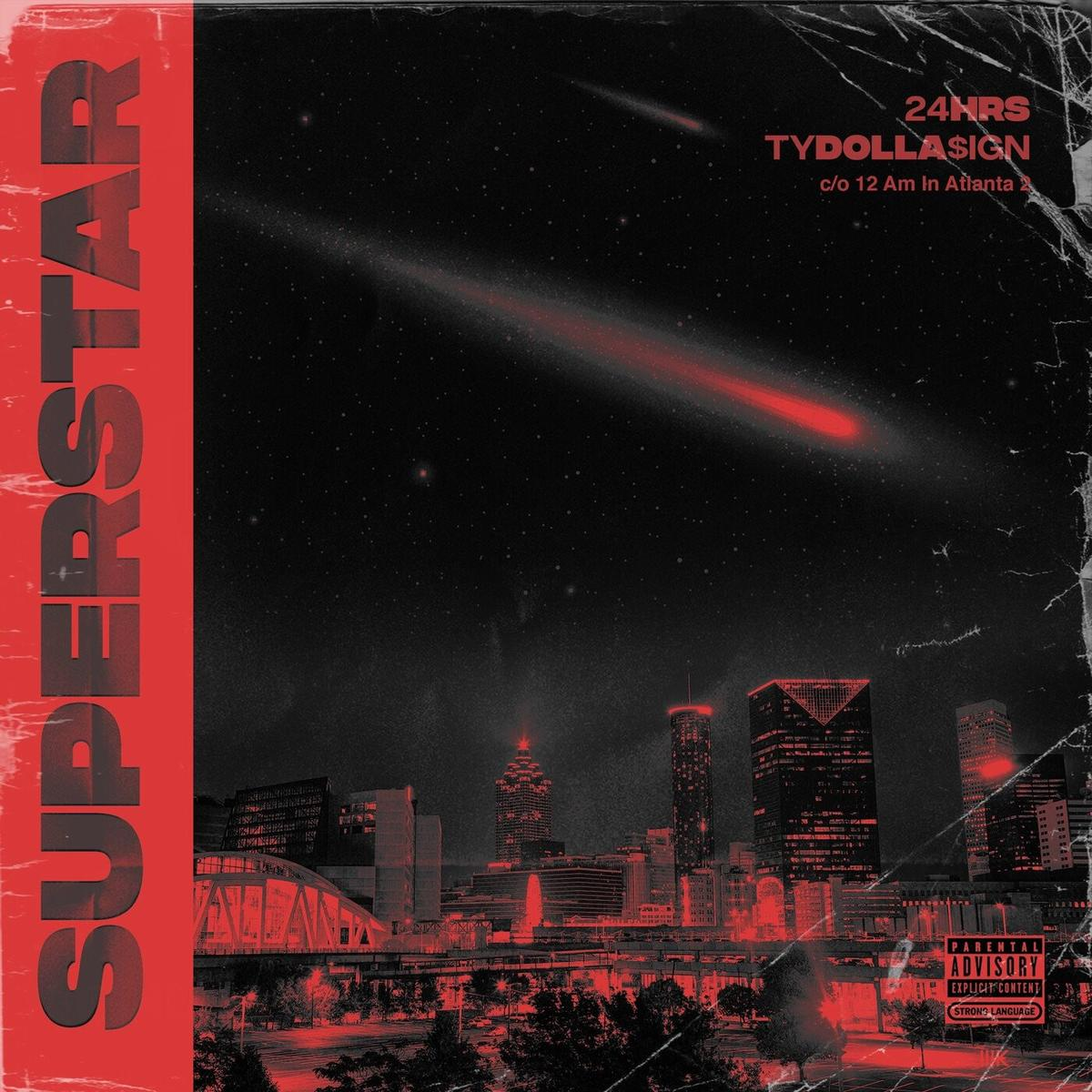 24hrs Ft. TY Dolla $ign - Superstar