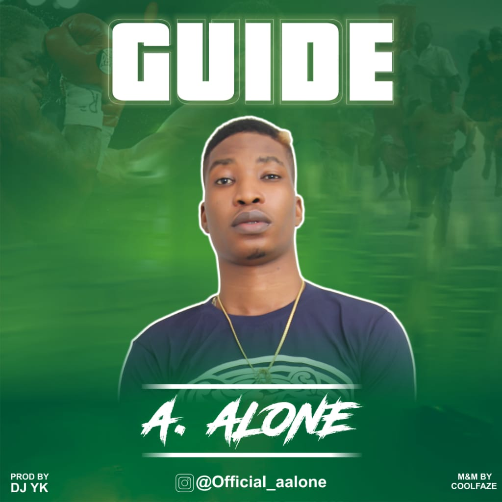 A Alone - Guide (Prod. By DJ YK)
