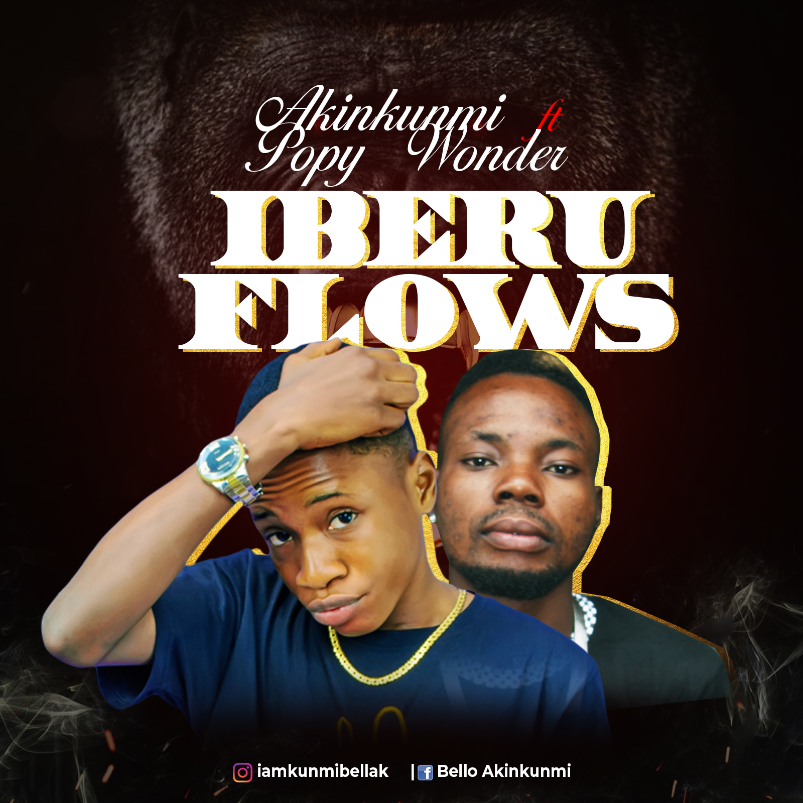 Akinkunmi Ft. Popy Wonder - Iberu Flows (Prod. By AK Famouz)