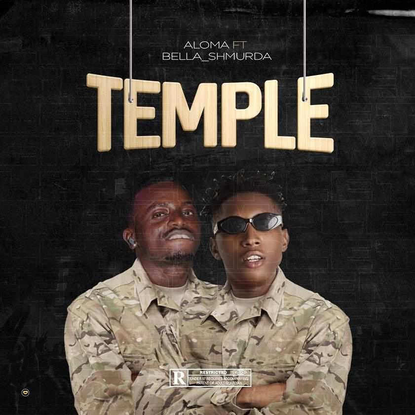 Aloma DMW Ft. Bella Shmurda - Temple