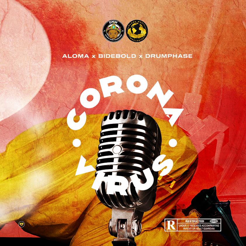 Aloma Ft. Bidebold & Drumphase - Corona