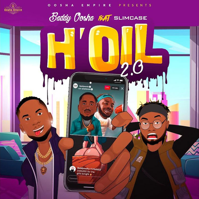 Baddy Oosha Ft. Slimcase - H'oil 2.0