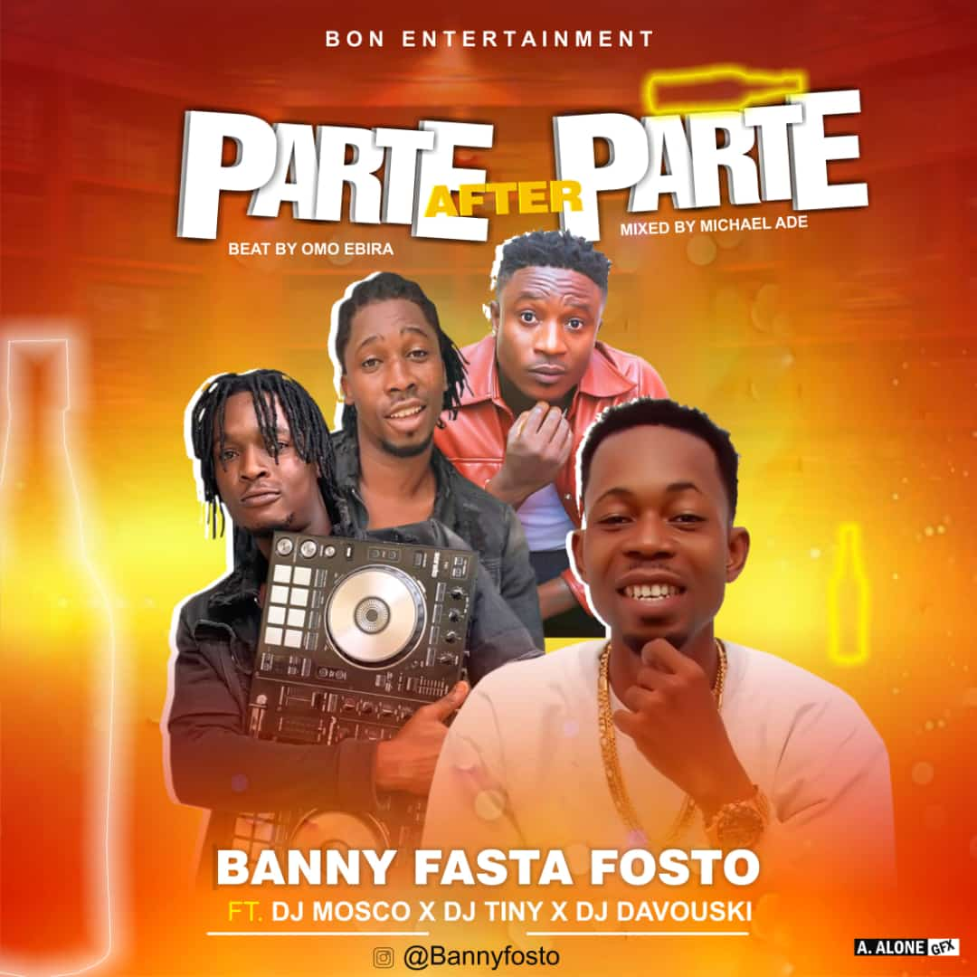 Banny Ft. DJ Mosco, DJ Tiny & DJ Davouski - Parte After Parte