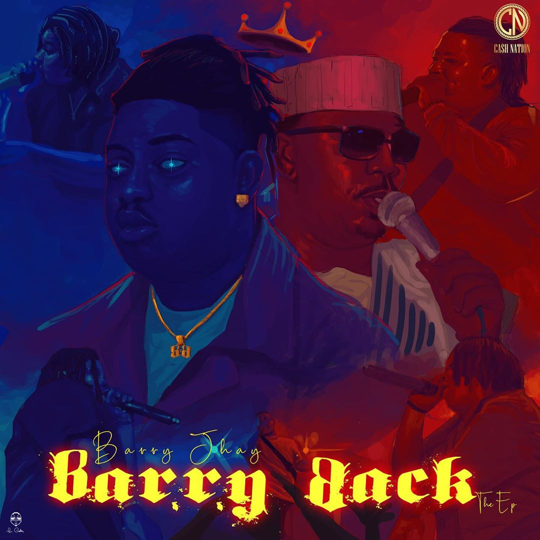 Barry Jhay - Barry Back (EP)
