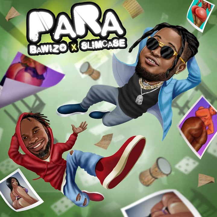 Bawizo Ft. Slimcase - Para (Prod By Wikked)