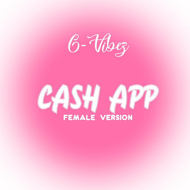 Bella Shmurda's Cash App Female Version By G-Vibez