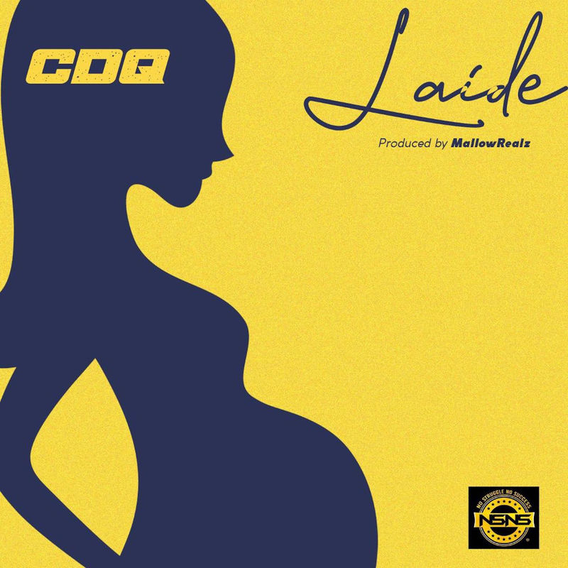 CDQ - Laide (Prod. By MallowRealz)