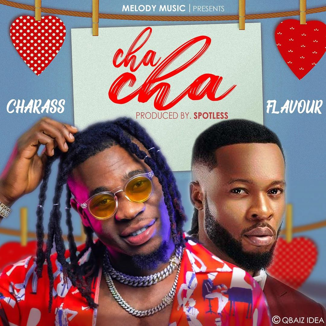Charass Ft. Flavour - Cha Cha