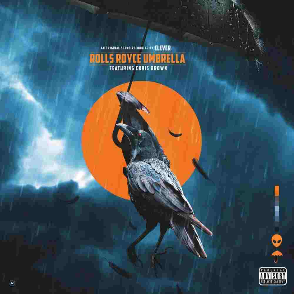 Clever Ft. Chris Brown - Rolls Royce Umbrella