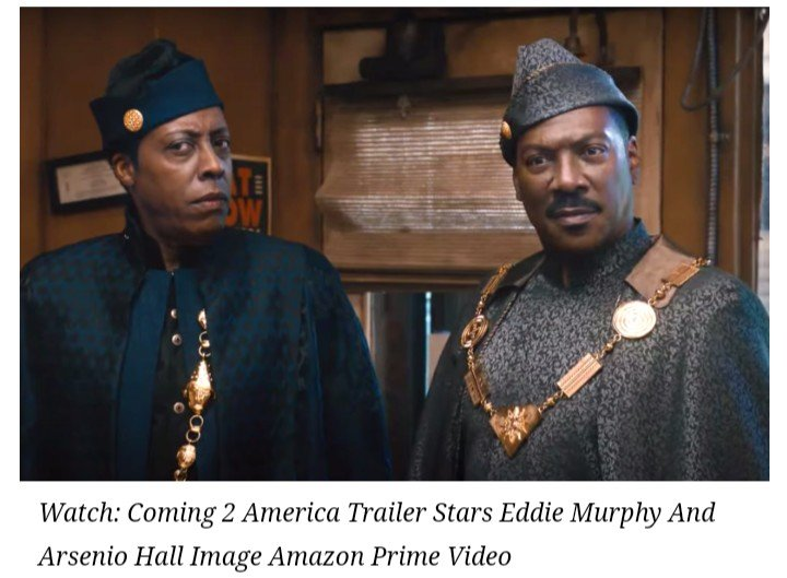 'Coming 2 America' Trailer Stars Eddie Murphy And Arsenio Hall: 30 Years After
