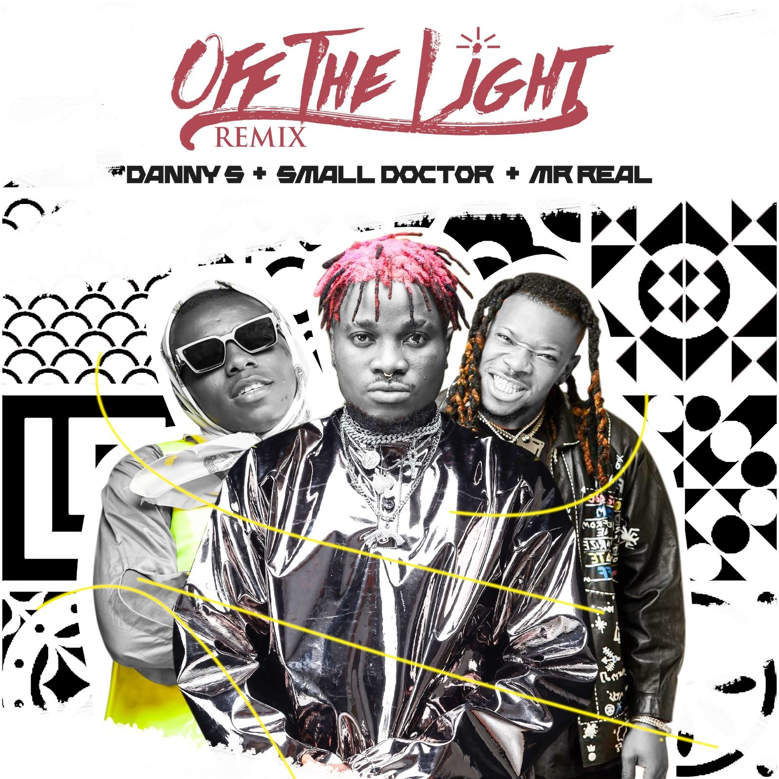 Danny S Ft. Small Doctor & Mr Real - Off The Light (Remix)
