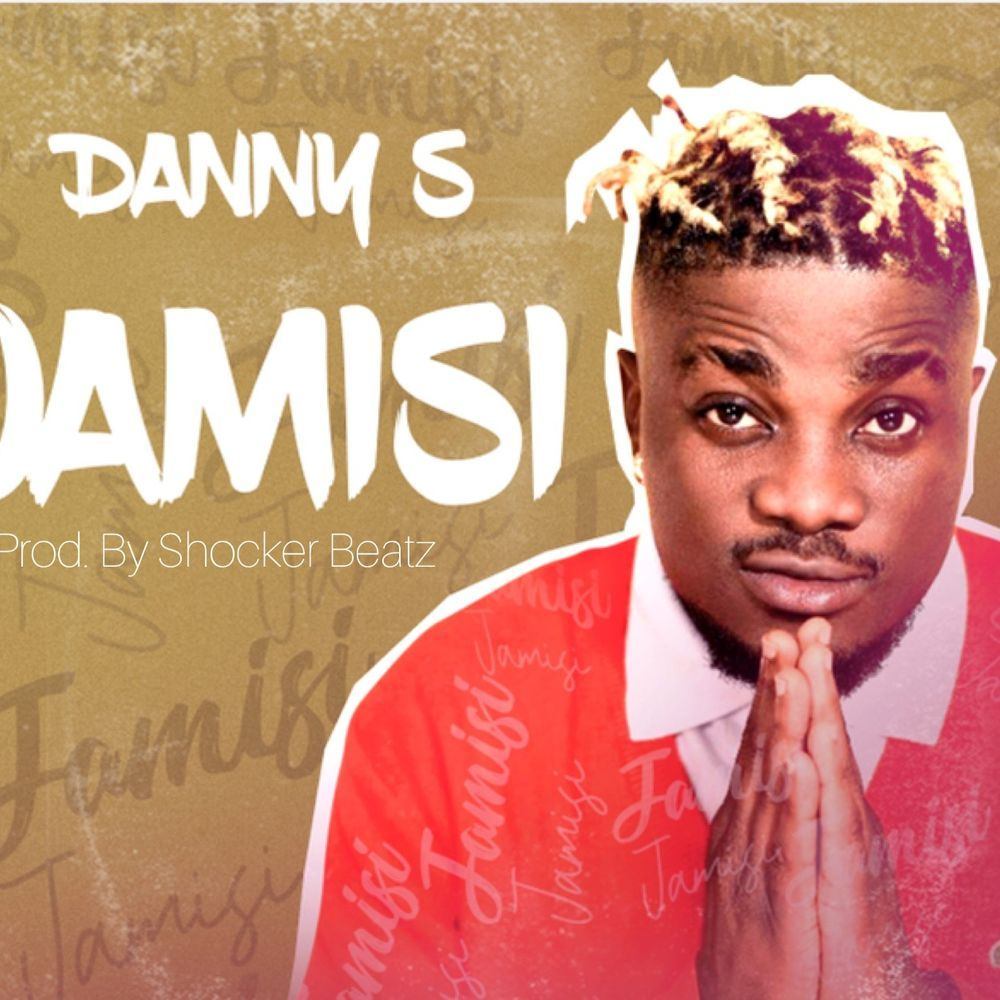 Danny S - Jamisi (Prod. By Shocker)