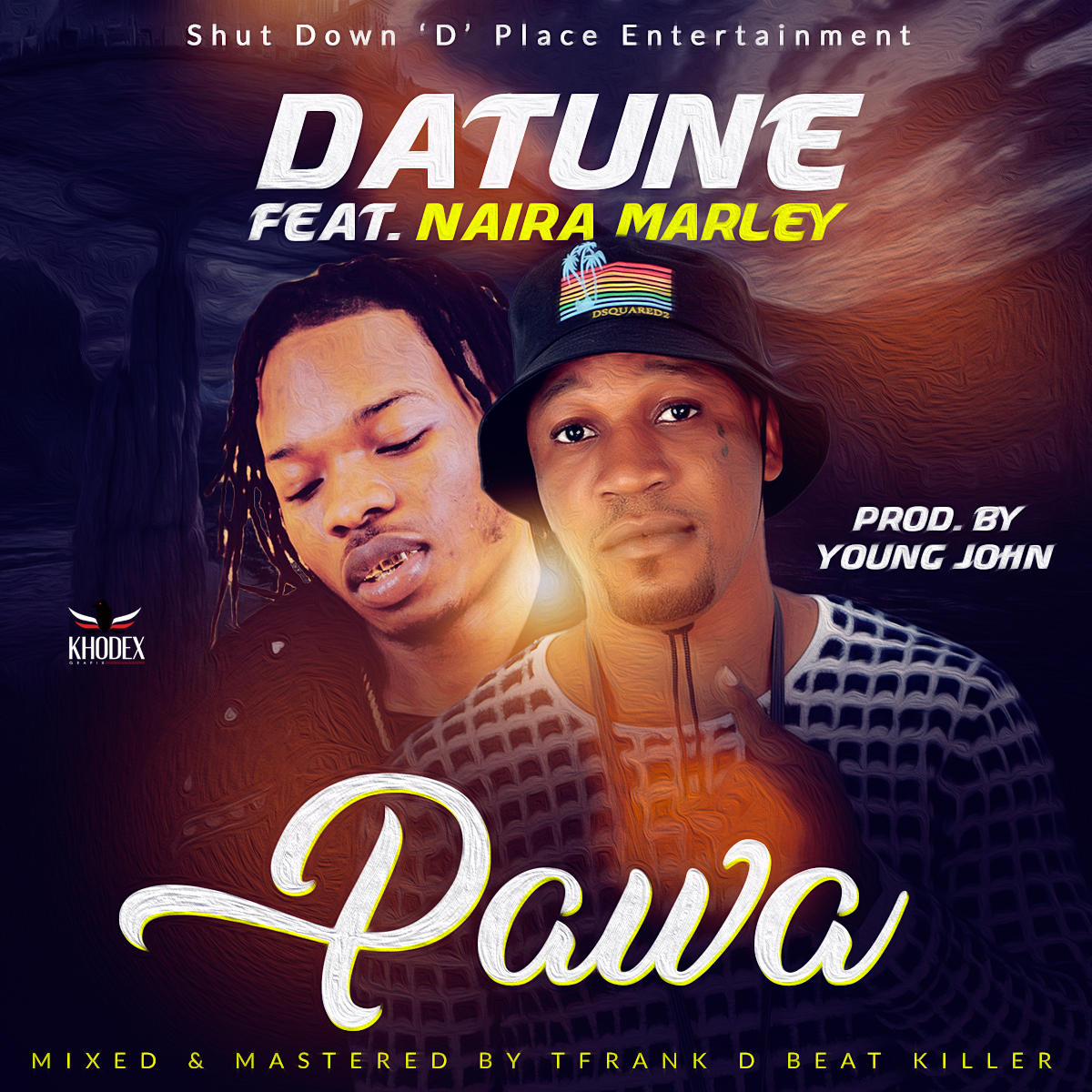 Datune Ft. Naira Marley - Pawa (Prod. By Young John)