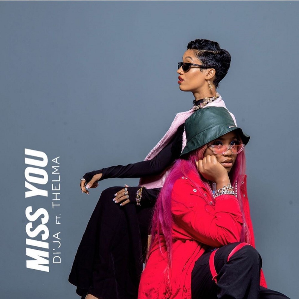 Di'ja Ft. Thelma - Miss You