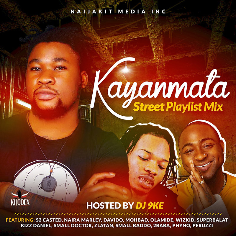 DJ 9ke - Kayanmata Mix (Street Playlist)
