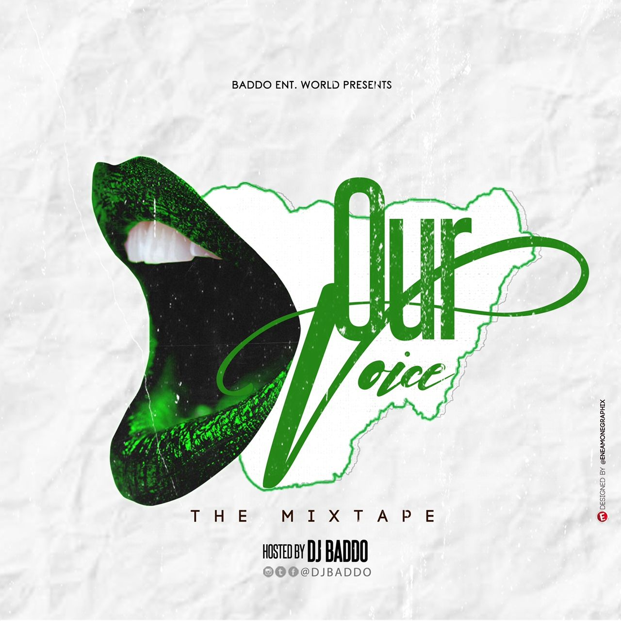 DJ Baddo - Our Voice Mix (Mixtape)