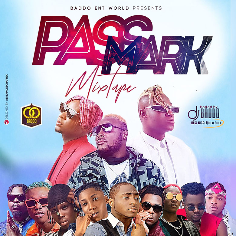 DJ Baddo - Pass Mark Mix (Mixtape)