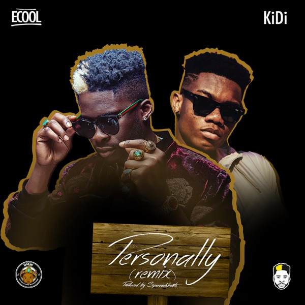 DJ Ecool Ft. KiDi - Personally (Remix)