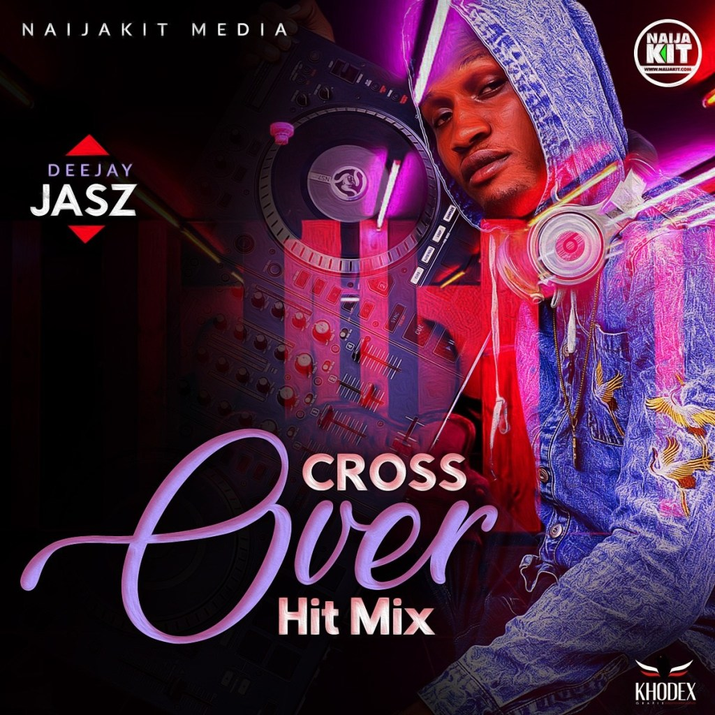 HOT MIX!: DJ Jasz - Cross Over Mix (Ileya Fiesta 2019)