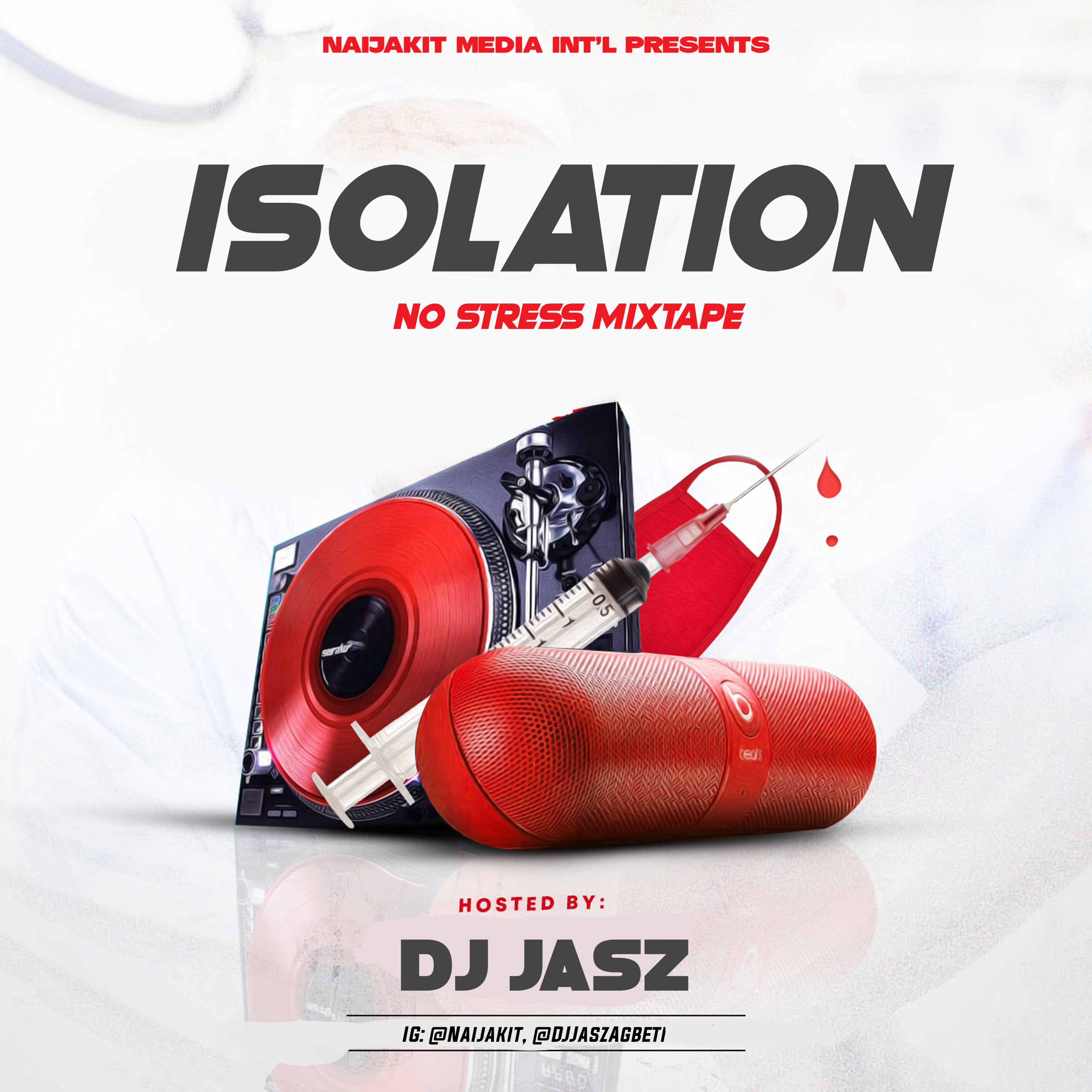 DJ Jasz - Isolation (Mixtape) #NoStressMix