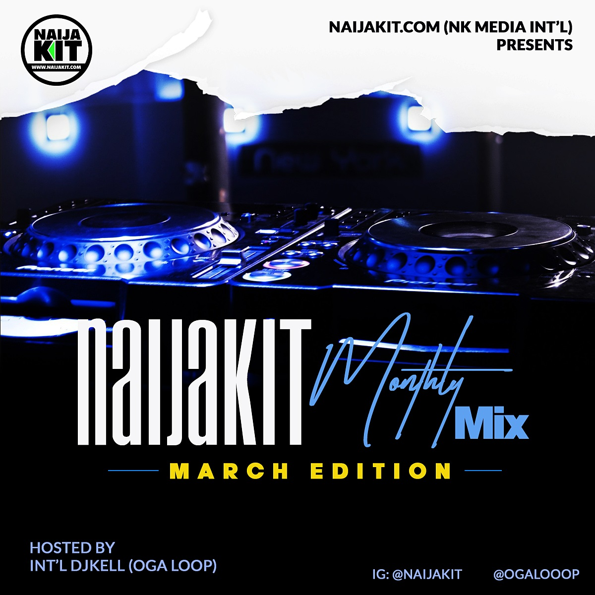 DJ Kell - Naijakit Monthly Mix (March Edition) #2020