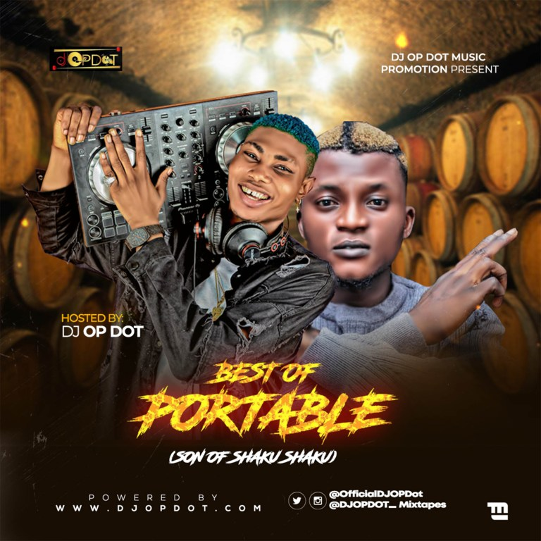 DJ OP Dot – Best Of Portable Mixtape