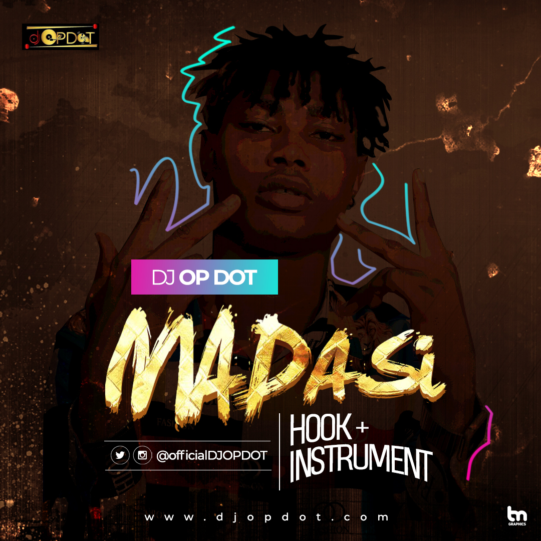 DJ OP Dot - Madasi (Hook + Instrumental)